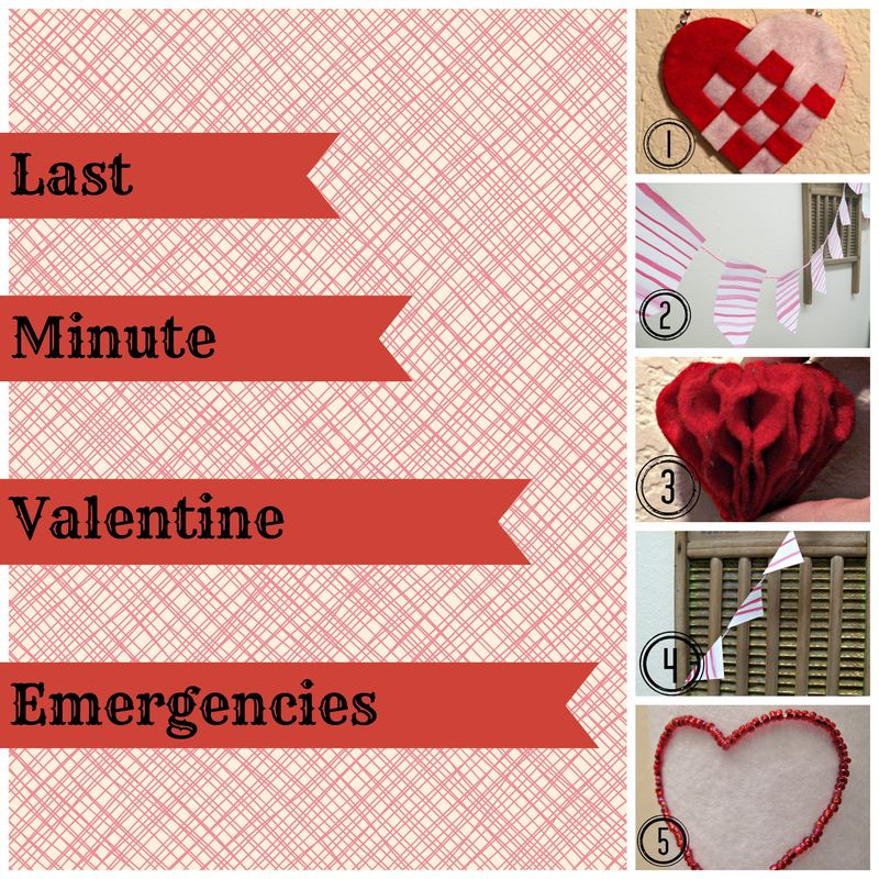 Last Minute Valentine Projects