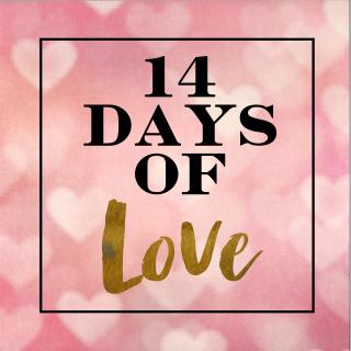 14 Days of Love