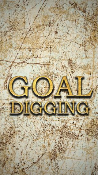 Goal Digging Wallpaper